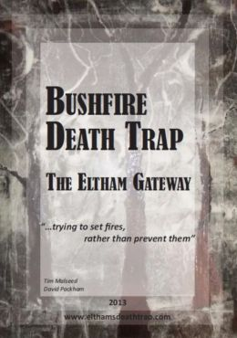 Bushfire Death Trap: The Eltham Gateway
