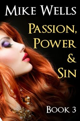 Passion, Power & Sin: Book 3