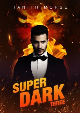 Super Dark 3 (Super Dark Trilogy)