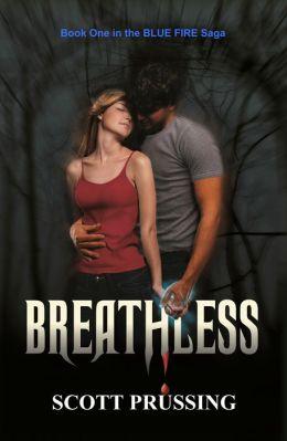 Breathless (Blue Fire Saga #1)