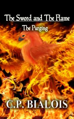 The Sword and the Flame: The Purging