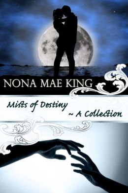 Mists of Destiny (A Collection)