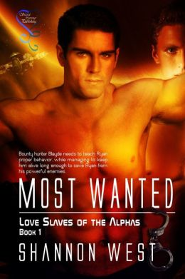 Most Wanted (Love Slave of the Alpha 1)