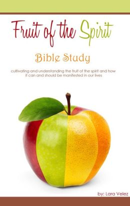 Fruit of the Spirit: Bible Study