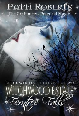 Witchwood Estate - Ferntree Falls (book 2)