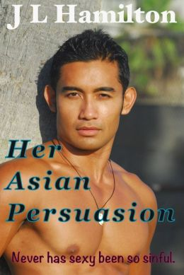 Her Asian Persuasion