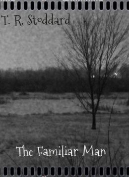 The Familiar Man: A Short Story