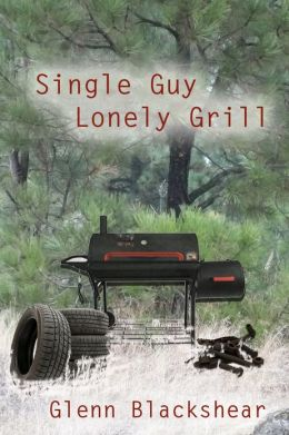 Single Guy, Lonely Grill