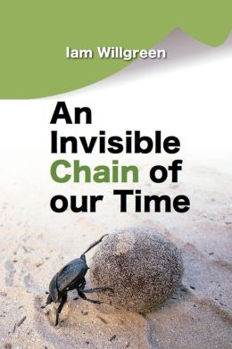 An Invisible Chain of our Time