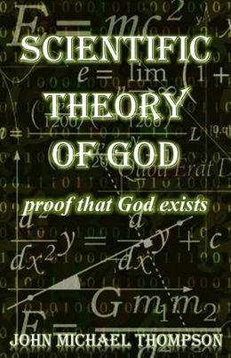 Scientific Theory of God