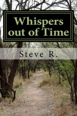 Whispers out of Time