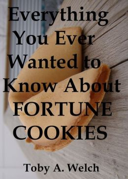 Everything You Ever Wanted to Know About Fortune Cookies