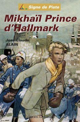 Mikhaïl Prince d'Hallmark: Signe de Piste