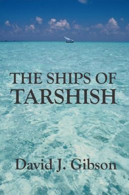 The Ships of Tarshish