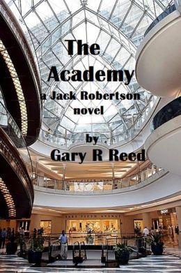 The Academy-a Jack Robertson novel