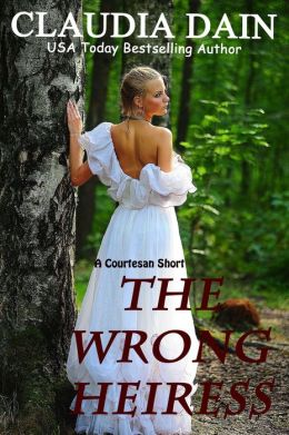 The Wrong Heiress
