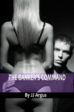 The Banker's Command
