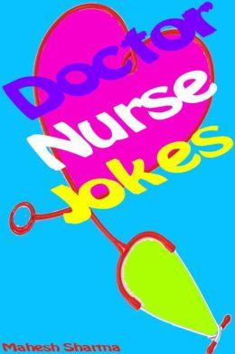Doctor-Nurse Jokes