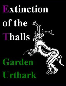 Extinction of the Thalls