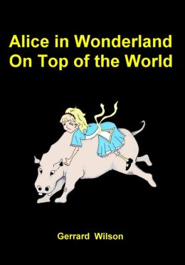 Alice in Wonderland on Top of the World