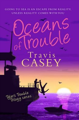 Oceans of Trouble