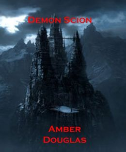 Demon Scion Book Two of Dracula's Revenge Series