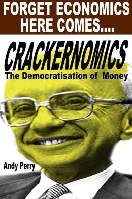 Crackernomics