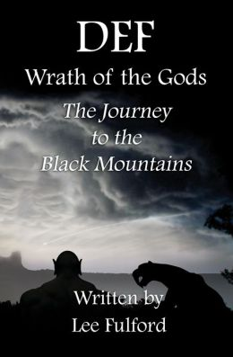 DEF: Wrath of the Gods - The Journey to the Black Mountains