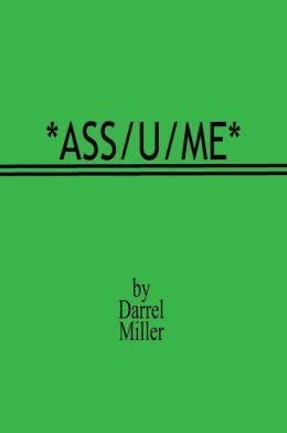 Ass/u/me