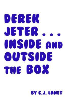Derek Jeter... Inside and Outside the Box