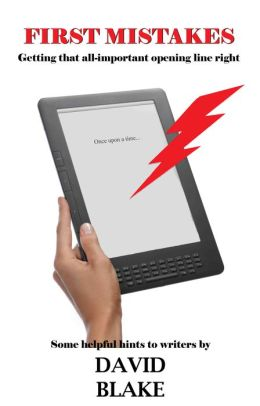 First Mistakes: A Guide For Smashwords Fiction Writers