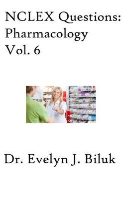 NCLEX Questions: Pharmacology Vol. 6