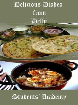 Delicious Dishes from Delhi