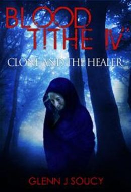 Blood Tithe IV Clone and the Healer