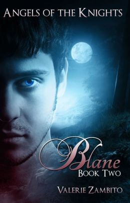 Angels of the Knights - Blane (Book Two)