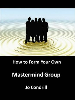 How to Form Your Own Mastermind Group