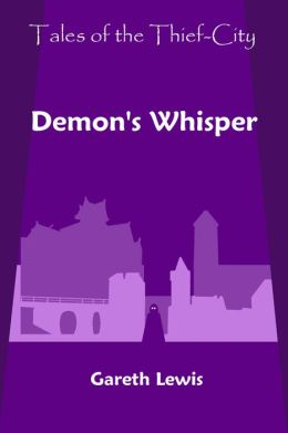Demon's Whisper (Tales of the Thief-City)