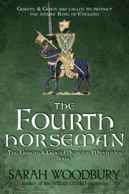 The Fourth Horseman (A Gareth and Gwen Medieval Mystery)