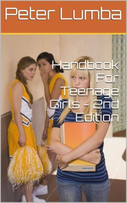 Handbook For Teenage Girls: 2nd Edition