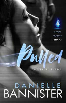 Pulled (Book 1 Twin Flames Trilogy)
