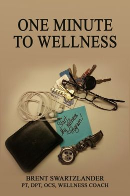 One Minute to Wellness