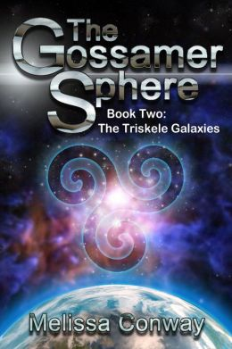 The Gossamer Sphere, Book Two: The Triskele Galaxies