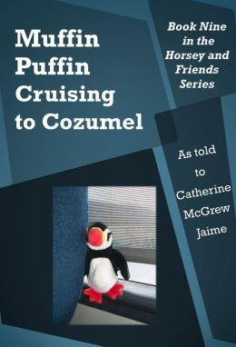 Muffin Puffin: Cruising to Cozumel
