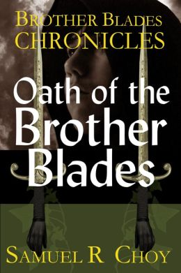 Oath of the Brother Blades