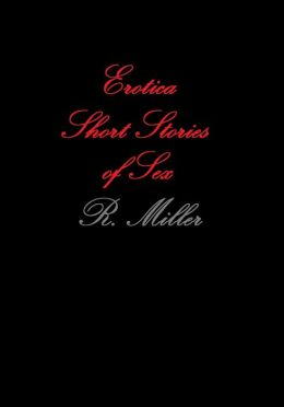 Erotica Short Stories of Sex