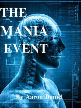 The Mania Event