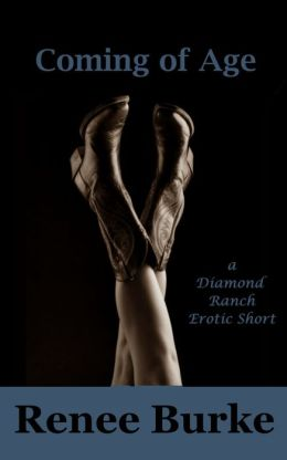 Coming of Age (A Diamond Ranch Erotic Short)
