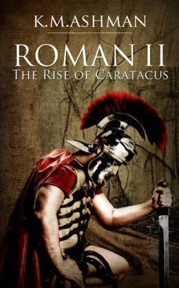Roman II: The Rise of Caratacus