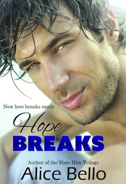 Hope Breaks: New Adult Romantic Comedy (Book 1 of 3)