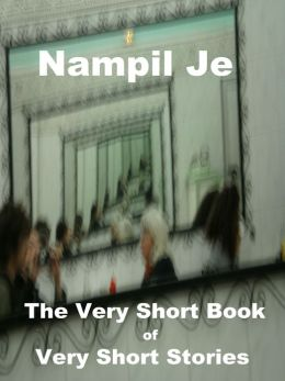 The Very Short Book Of Very Short Stories